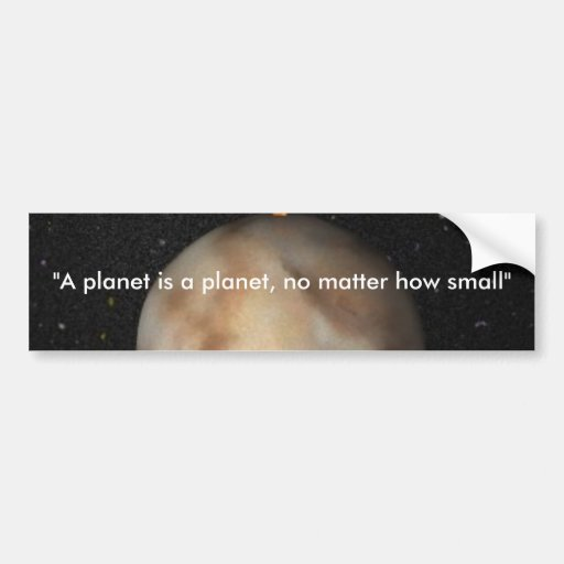 Be kind to Pluto Bumper Sticker