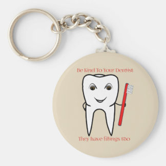 Be Kind To Your Dentist Funny Key Ring