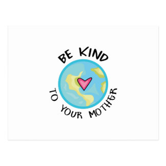 BE KIND TO YOUR MOTHER POSTCARD