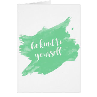 Be Kind To Yourself Watercolor Card