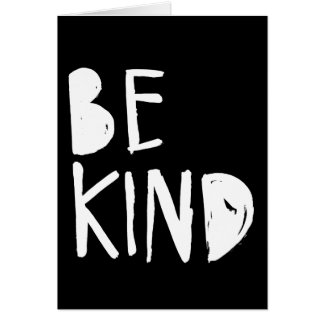 Be Kind | White Brush Script Style Greeting Card