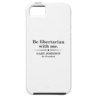 Be Libertarian With Me iPhone 5 Cover