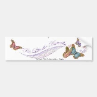 Be Like a Butterfly... Change Bumper Sticker