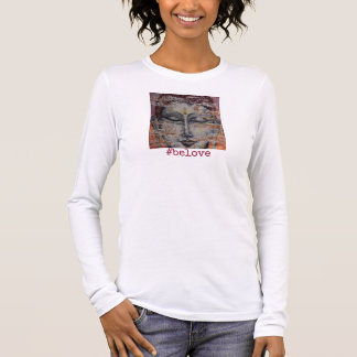 Be Love Buddha Art Women's Long Sleeve Shirt