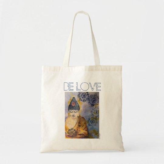 Be Love Zen Buddha Art Tote Bag