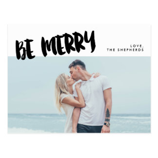 Be Merry Brush Script Holiday Photo Postcard
