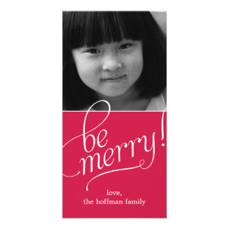 Be Merry Christmas Photo Card