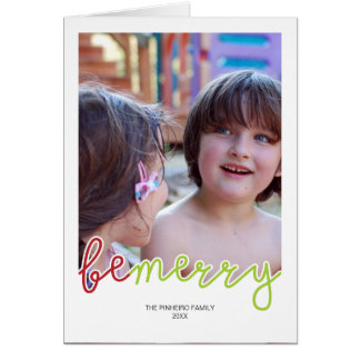 Be Merry Christmas Photo Holiday Wishes Red Green Card