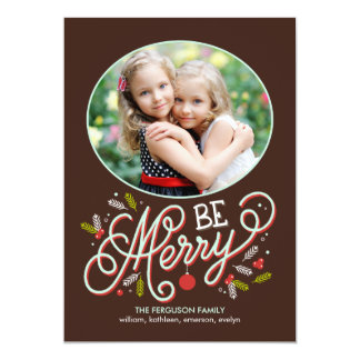 Be Merry Holiday Photo Cards 13 Cm X 18 Cm Invitation Card