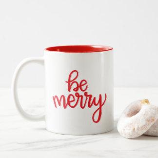 Be Merry Red | Mug