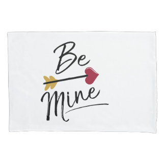 Be mine Cute Valentines Pillowcase