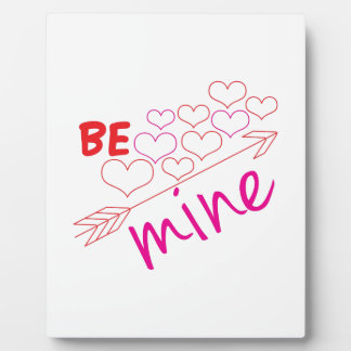 Be Mine Display Plaques