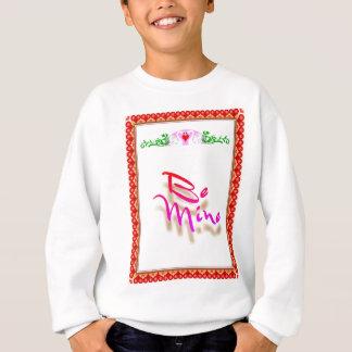 Be Mine Sweatshirt