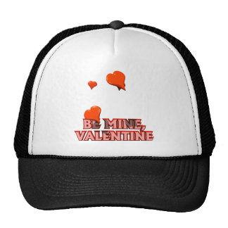Be Mine Valentine T-shirts and Gifts Hats