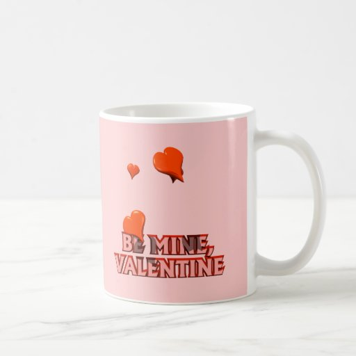 Be Mine Valentine T-shirts and Gifts Mugs