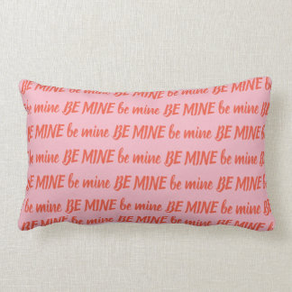 BE MINE Valentine's Day throw pillow