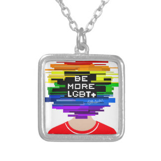 Be More LGBTQ Be More Chill Design Silver Plated Necklace