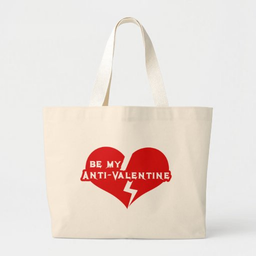 Be my Anti-Valentine Canvas Bags
