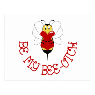 Be My Bee-otch Postcard