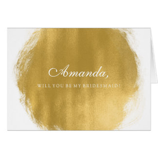 Be My Bridesmaid Gold Paint Look Card