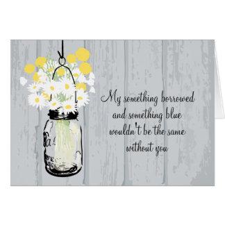 Be My Bridesmaid - Mason Jar & Wildflowers Note Card