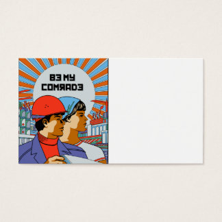 Be My Comrade Business Cards