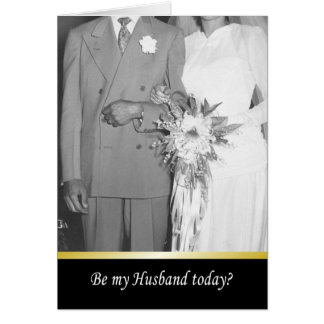 Be my husband today - FUNNY Card