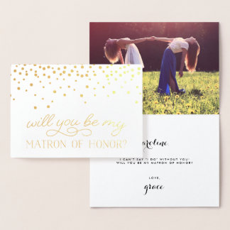 Be My Matron of Honor | Personalized Photo Gold Foil Card