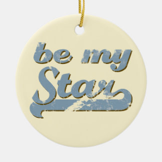Be my Star Round Ceramic Decoration
