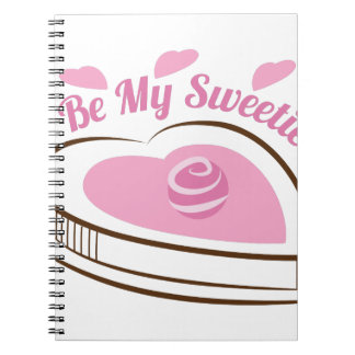Be My Sweetie Spiral Notebooks