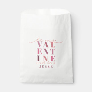 BE MY VAL ENT INE FAVOUR BAG