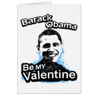 Be my Valentine Barack Obama Card