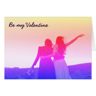 Be my Valentine (lesbian/bisexual) Card