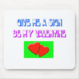 Be my Valentine Mousepads