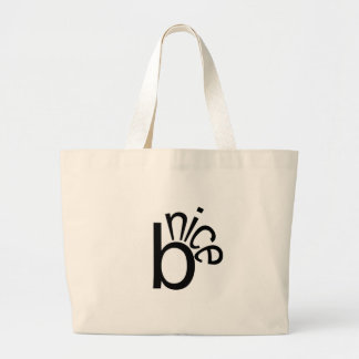 Be Nice Canvas Bag