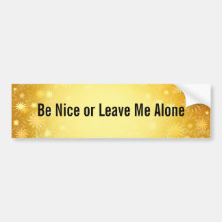 Be Nice Customisable Bumper Sticker
