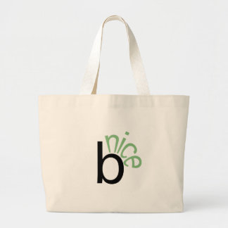 Be Nice (green) Canvas Bags