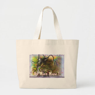 Be Nice Now Large Tote Bag