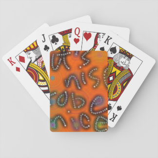 Be nice playing cards