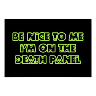 Be Nice to Me I'm on the Death Panel Poster