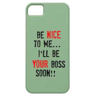 Be Nice To Me iPhone 5 Case