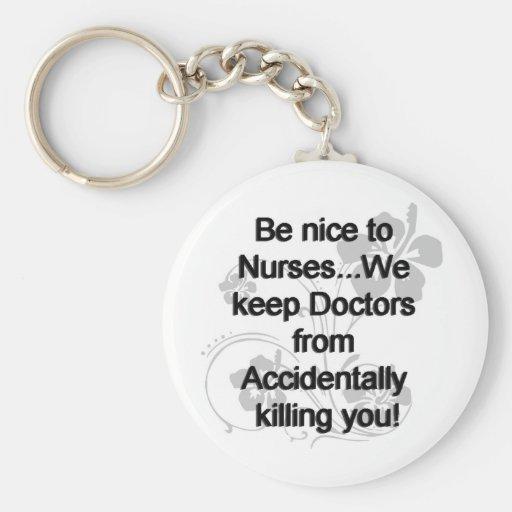 BE NICE TO NURSES KEYCHAINS