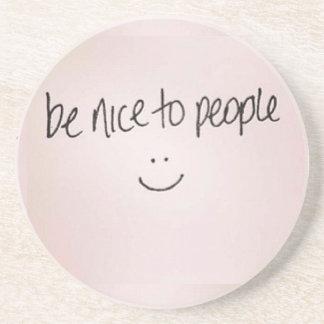 Be Nice to People Coaster