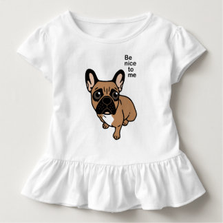 Be nice to the cute black mask fawn Frenchie Toddler T-Shirt