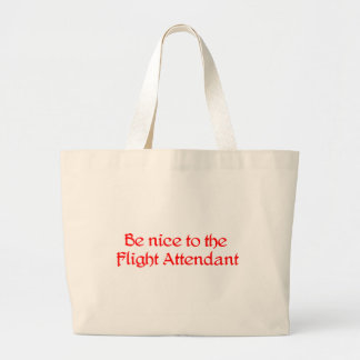Be nice to the Flight Attendant Bag