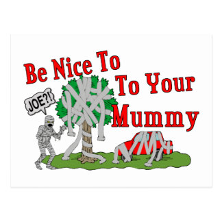 Be Nice To Your Mummy Postcard