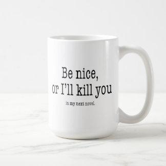 Be Nice writer's mug