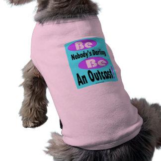 Be Nobody's Darling Be an Outcast Dog Ribbed Tank Shirt