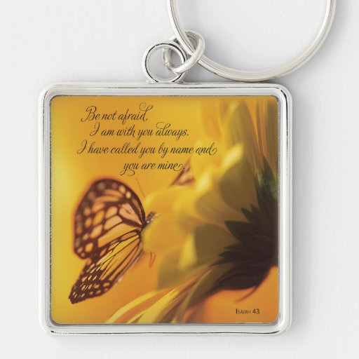 Be Not Afraid Religious Butterfly on Daisy Key Chain