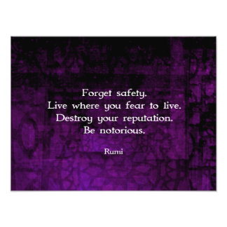 Be Notorious Rumi Inspirational Quote Photograph